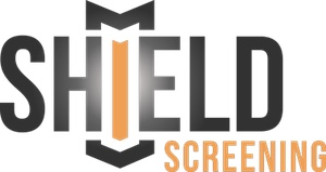 Shield Screening